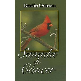 Span-Healed of Cancer by Dodie Osteen - 9780912631646 Book