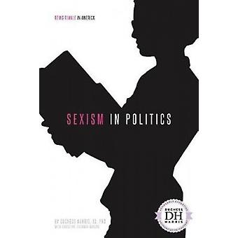 Sexism in Politics by Duchess Harris Jd - PhD - 9781532113109 Book