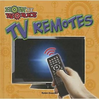 TV Remotes by Robin Michal Koontz - 9781627176422 Book