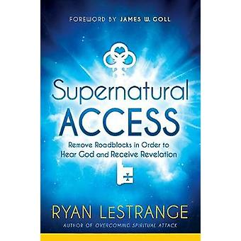 Supernatural Access by Ryan Lestrange - 9781629991689 Book