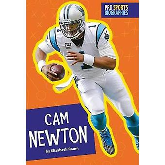 CAM Newton by Elizabeth Raum - 9781681521688 Book