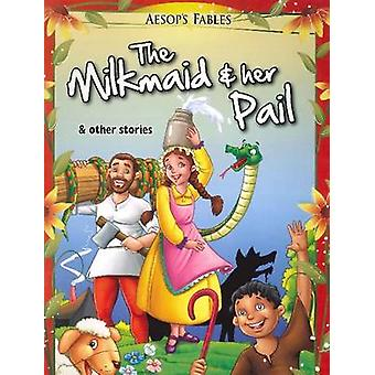 Milkmaid & Her Pail & Other Stories by Pegasus - 9788131908983 Book