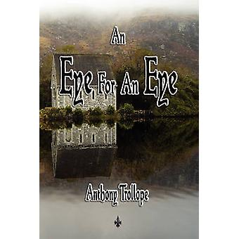 An Eye for an Eye by Trollope & Anthony