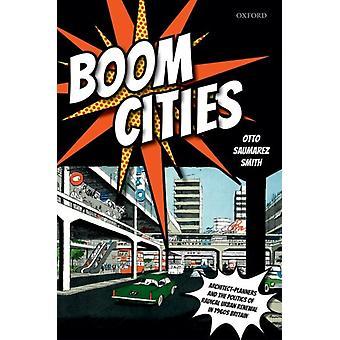 Boom Cities by Gary D Saumarez