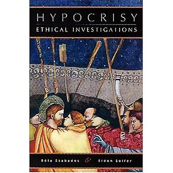 Hypocrisy : Ethical Investigations