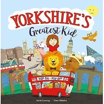 Yorkshire's Greatest Kid