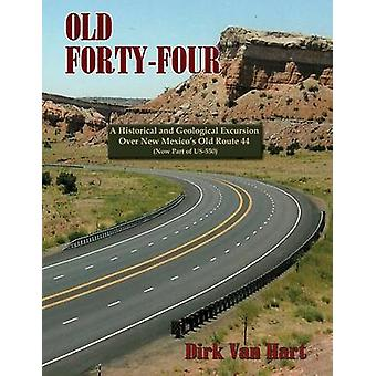 Old FortyFour by Van Hart & Dirk