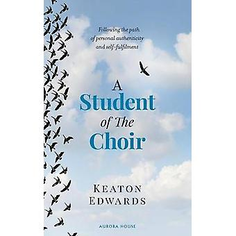 A Student of The Choir by Edwards & Keaton
