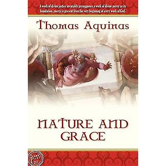 Nature and Grace by Aquinas & Thomas