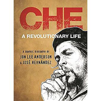 Che Guevara by Jon Lee Anderson - 9780571331703 Book