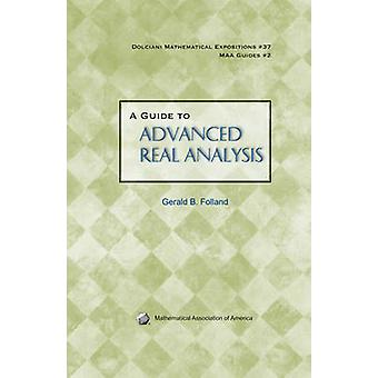 A Guide to Advanced Real Analysis by Gerald B. Folland - 978088385343