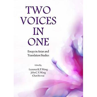Two Voices in One - Essays in Asian and Translation Studies (1st Unabr