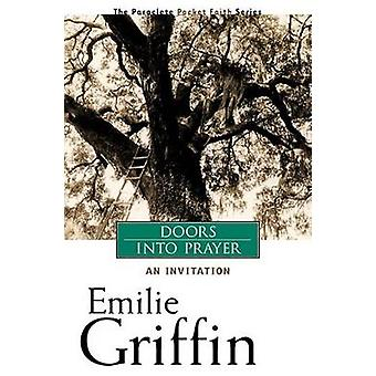 Doors into Prayer - An Invitation by Emile Griffin - 9781557254566 Book