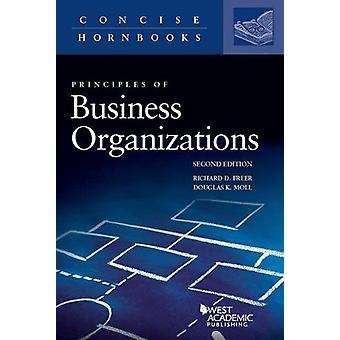 Principles of Business Organizations by Richard Freer - 9781634607612