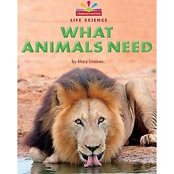 What Animals Need by Mary Lindeen - 9781684041466 Book