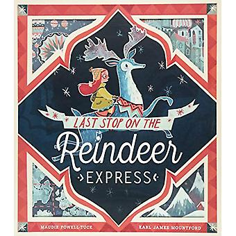 Last Stop on the Reindeer Express by Maudie Powell-Tuck - 97818486969