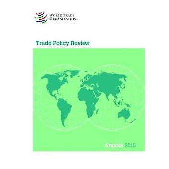 Trade Policy Review - Angola by World Trade Organization - 9789287040