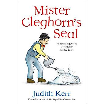 Mister Cleghorn's Seal by Judith Kerr - 9780008157319 Book