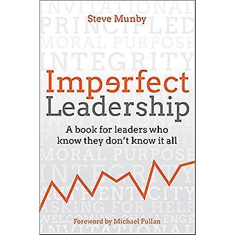 Imperfect Leadership - Een boek voor leiders die weten dat ze don't weten