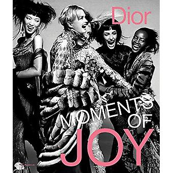 Dior - Moments of Joy by Muriel Teodori - 9782080204363 Book