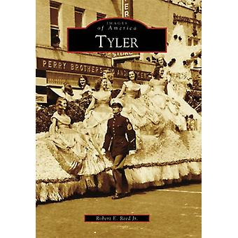Tyler by Robert E Reed Jr - 9780738548418 Book