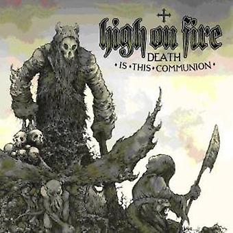High on Fire - Death Is This Communion [CD] USA import