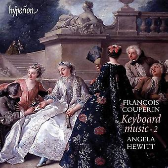 F. Couperin - Fran Ois Couperin: Keyboard Music, Vol. 2 [CD] USA import