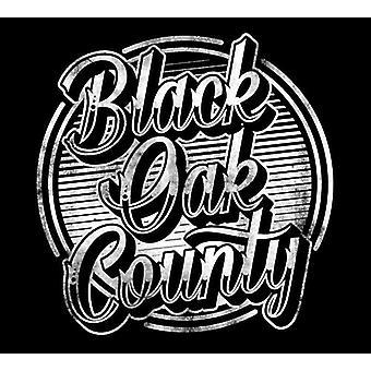Black Oak County [CD] USA import