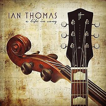 Ian Thomas - A Life in Song [CD] USA import