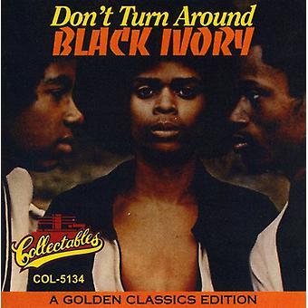 Black Ivory - Don't Turn Around-Golden Class [CD] USA import