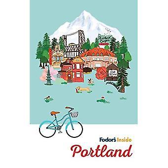 Fodor's Inside Portland (Full-color Travel Guide)