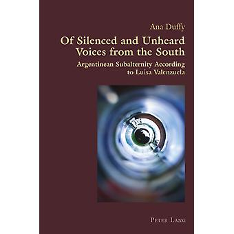 Of Silenced and Unheard Voices from the South by Duffy & Ana