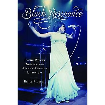 Black Resonance - Iconic Women Singers and African American Literature