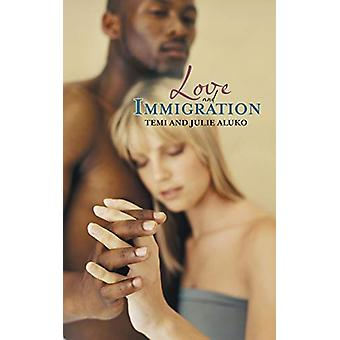 Love and Immigration by Temi Aluko - 9781480815193 Book