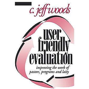 User Friendly Evaluation - Improving the Work of Pastors - Programs -