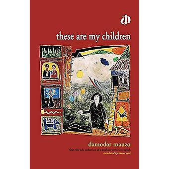 These are My Children by Damodar Mauzo - 9788189020996 Book