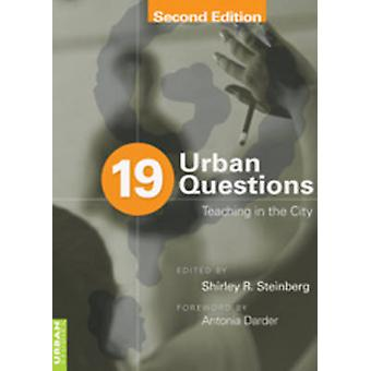 19 Urban Questions Teaching in the City Foreword by Antonia Darder 215 Counterpoints Studies in Criticality