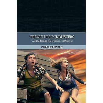 Superproducciones francesas Política cultural de un cine transnacional Tradiciones en el cine mundial