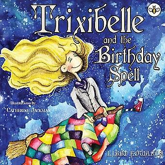 Trixibelle and the Birthday Spell