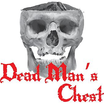 Dead Man''s ChestDead Mans Chest. Ye Be Warned About Taking on the Captain