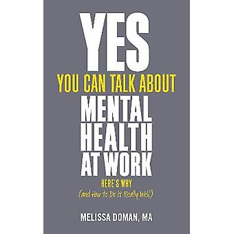 Yes You Can Talk About Mental Health at Work