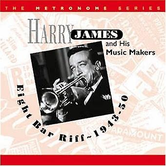 Harry James & His Music Makers - Eight Bar Riff 1943-50 [CD] USA import