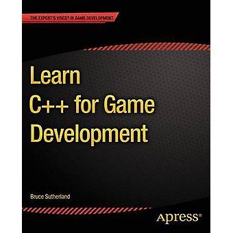 Lernen Sie C für die Spieleentwicklung von Sutherland & Bruce