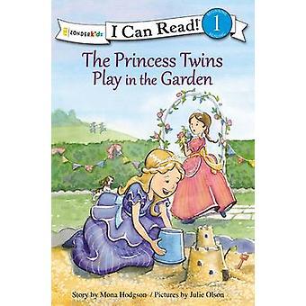 Princess Tvillingarna leker i trädgården av Mona Hodgson - Julie Olson-