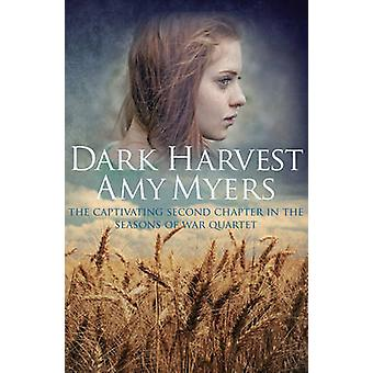 Dark Harvest by Amy Myers - 9780749019266 Book
