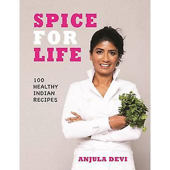 תבלין לחיים-בישול הודי בריא ובריאה על ידי אנג'ולה דווי-