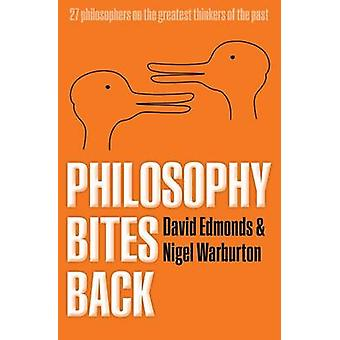 Philosophy Bites Back by David Edmonds - Nigel Warburton - 9780199693