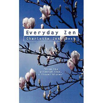 Everyday Zen - Love and Work by Charlotte Joko Beck - 9780722534359 Bo