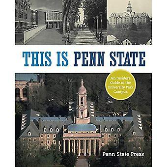 Dies ist Penn Zustand: Ein Insider Guide zum University Park Campus (Keystone Buch)