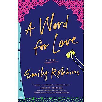 Un mot d'amour: Un roman